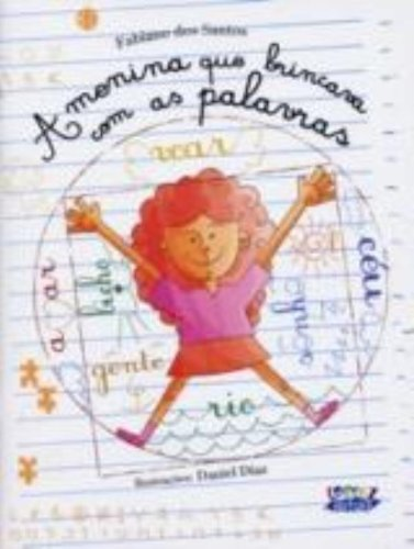 Menina que brincava com as palavras, A, livro de SANTOS, FABIANO DOS