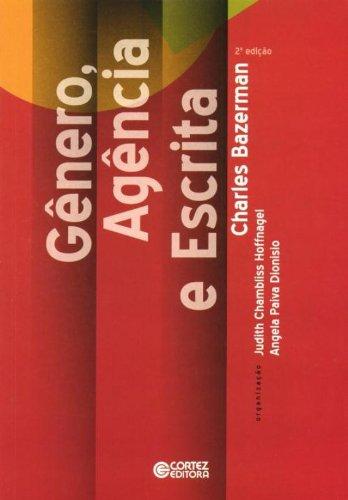 Gênero, Agência e Escrita, livro de BAZERMAN, CHARLES