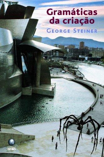 Gramáticas da criação, livro de George Steiner