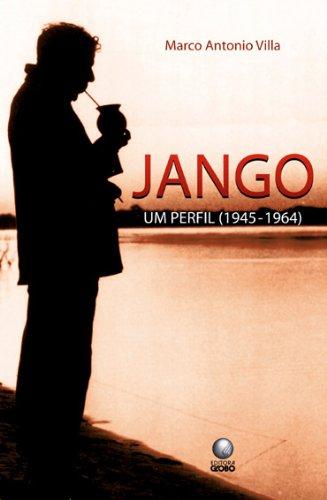 Jango, um perfil, livro de Marco Antonio Villa