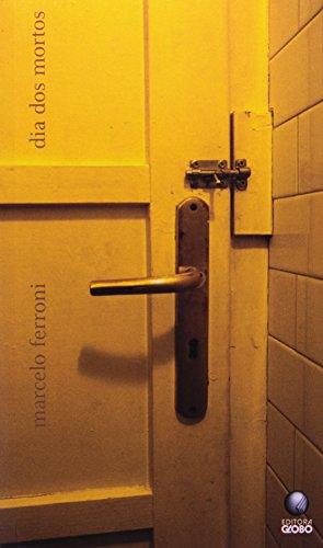 Dia dos mortos, livro de Marcelo Ferroni
