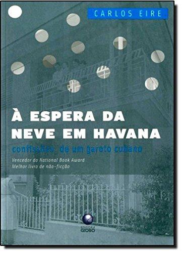 À espera da neve em Havana, livro de Carlos Eire