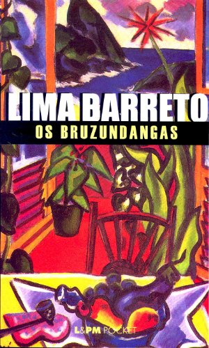 OS BRUZUNDANGAS, livro de Lima Barreto