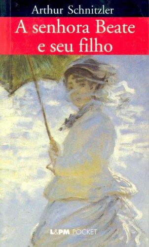 SENHORA BEATE E SEU FILHO, A, livro de Arthur Schnitzler