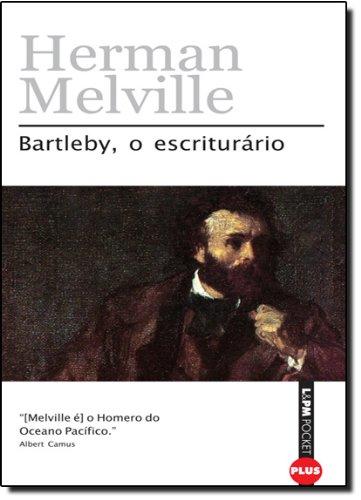 BARTLEBY, O ESCRITURÁRIO, livro de Herman Melville