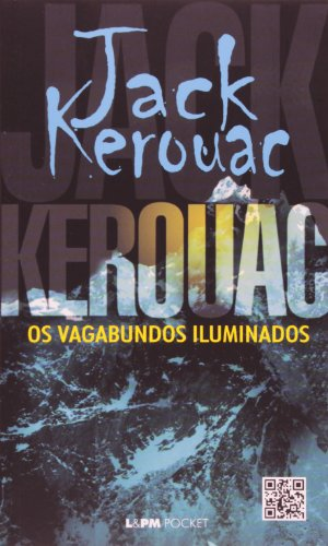 VAGABUNDOS ILUMINADOS, OS, livro de Jack Kerouac