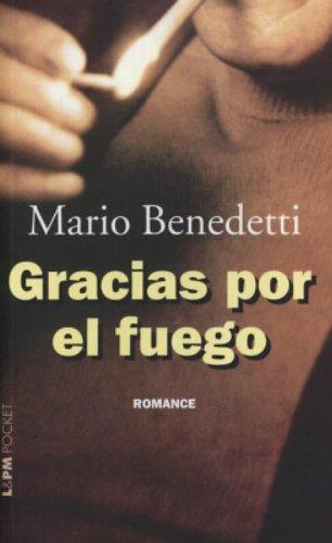 GRACIAS POR EL FUEGO, livro de Mario Benedetti