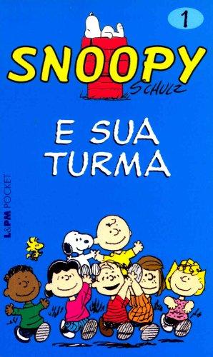 SNOOPY 1 ? E SUA TURMA, livro de Charles M. Schulz