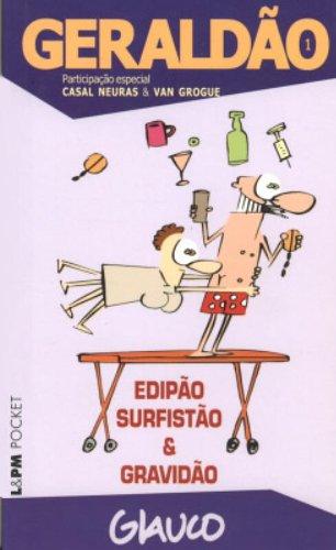 GERALDÃO ? 1: EDIPÃO, SURFISTÃO E GRAVIDÃO, livro de Glauco