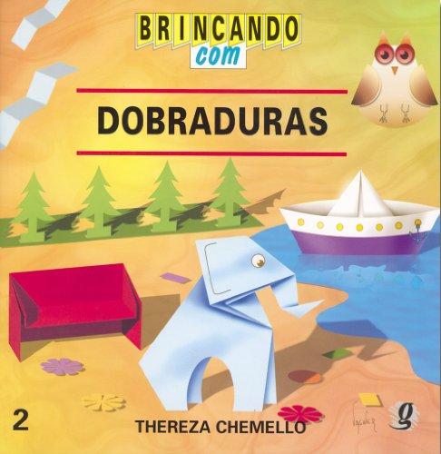 Brincando com Dobraduras, livro de Thereza Elisa Chemello