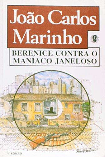 Berenice Contra o Maníaco Janeloso, livro de Joao Carlos Marinho Homem de Mello