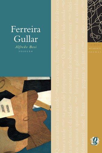 Melhores Poemas Ferreira Gullar, livro de Alfredo Bosi