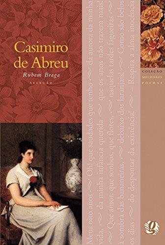 Melhores Poemas Casimiro de Abreu, livro de Rubem Braga