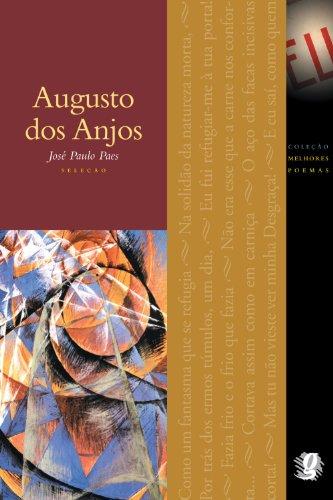 Melhores Poemas Augusto dos Anjos, livro de Jose Paulo Paes da Silva