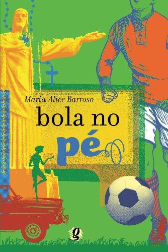 Bola no Pe, livro de Maria Alice Barroso