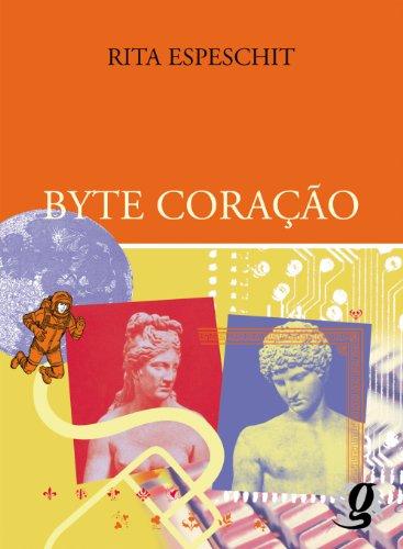 Byte Coração, livro de Rita Cassia Espechit