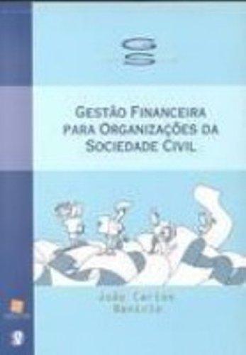 Gestão Financeira Para Organizações da Sociedade Civil, livro de Instit. Fonte P/Fomen. Nac. do Terc. Set