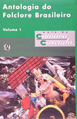 Antologia do Folclore Brasileiro (V. 1), livro de Luis da Camara Cascudo