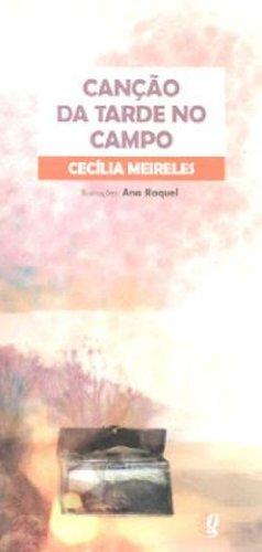 Canção da Tarde no Campo, livro de Cecilia Meireles