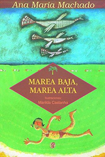 Marea Baja, Marea Alta, livro de Ana Maria Machado