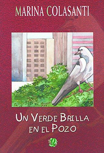Un Verde Brilla en el Pozo, livro de Marina Colasanti