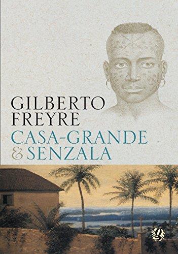 Casa Grande & Senzala, livro de Gilberto Freyre