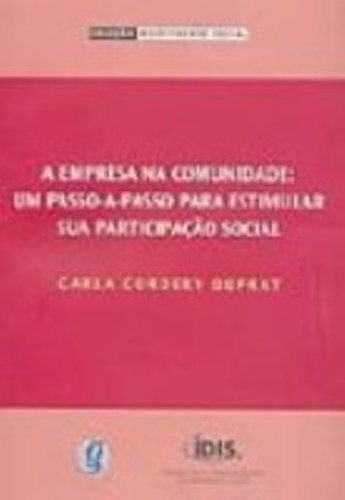 Repensando o Investimento Social: A Importância do Protagonismo Comunitário, livro de Carla Cordery Duprat