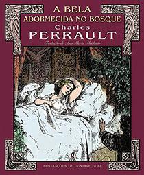 A Bela Adormecida no Bosque, livro de Charles Perrault