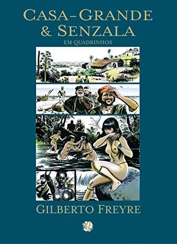Casa-Grande & Senzala em Quadrinhos, livro de Gilberto Freyre