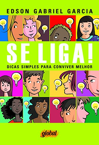 Se Liga! , livro de Edson Gabriel Garcia