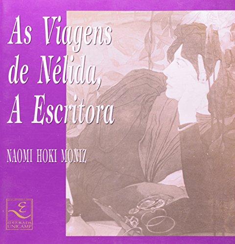 As viagens de Nélida, a escritora, livro de Naomi H. Moniz