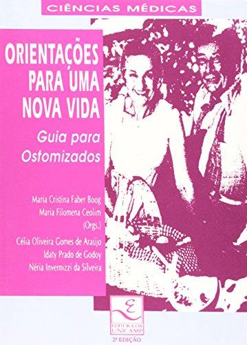 Orientações para uma nova vida - Guia para ostomizados, livro de Maria Filomena Ceolim (Org.)