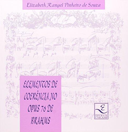 Elementos de coerência no Opus 76 de Brahms, livro de Elizabeth Rangel Pinheiro de Souza