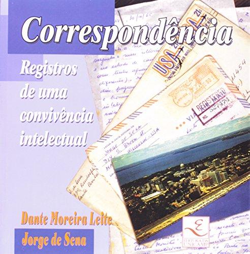 Correspondência - Registros de uma convivência intelectual, livro de Dante Moreira Leite, Jorge de Sena
