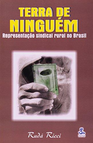 Terra de ninguém - Representação sindical rural no Brasil, livro de Rudá Ricci