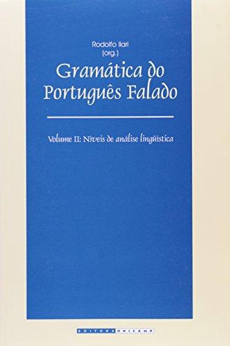 Gramática do português falado - Vol. II Níveis de análise lingüística, livro de Rodolfo Ilari (Org.)