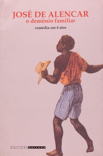 O Demônio Familiar - comédia em 4 atos, livro de José de Alencar
