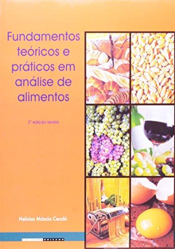 Fundamentos teóricos e práticos em análise de alimentos, livro de Heloisa Máscia Cecchi