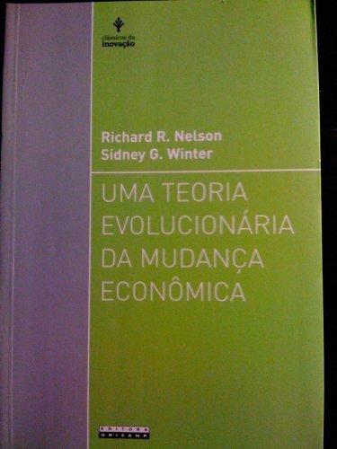 Uma teoria evolucionária da mudança econômica, livro de Richard R. Nelson, Sidney G. Winter