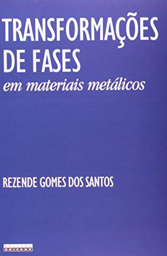 Transformações de fases em materiais metálicos, livro de Rezende Gomes dos Santos