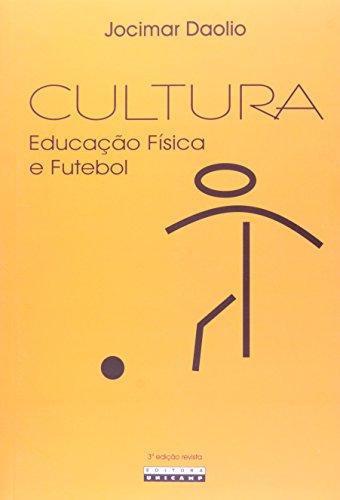 Cultura: Educação física e futebol, livro de Jocimar Daolio