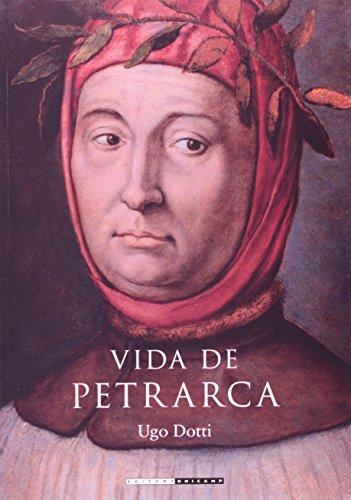 Vida de Petrarca, livro de Ugo Dotti