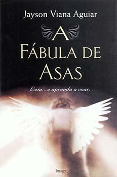 A fábula de asas, livro de Jayson Viana Aguiar