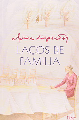 LAÇOS DE FAMILIA, livro de Clarice Lispector