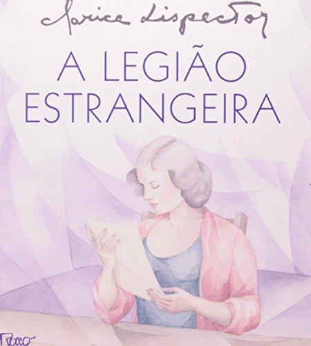 LEGIÃO ESTRANGEIRA, A, livro de Clarice Lispector