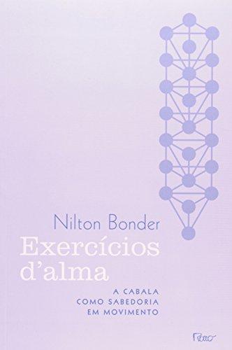 EXERCICIOS DALMA - A CABALA COMO SABEDORIA, livro de BONDER, NILTON