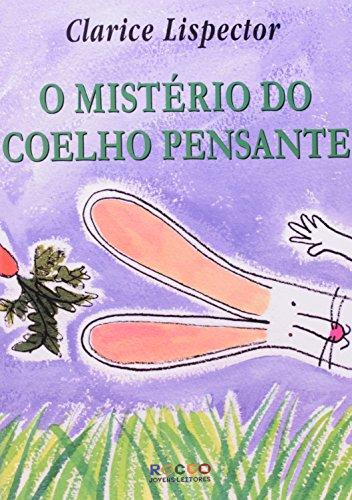 MISTÉRIO DO COELHO PENSANTE, O, livro de Clarice Lispector