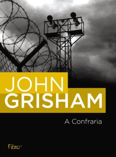 CONFRARIA, A, livro de GRISHAM, JOHN