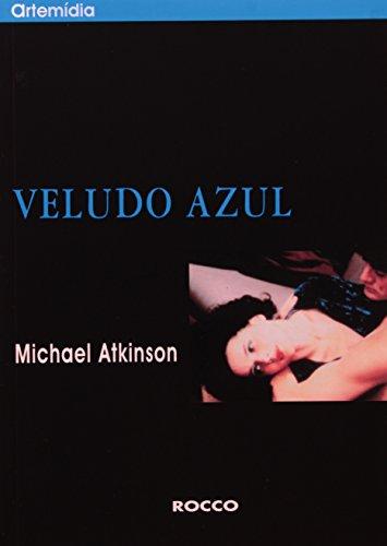 VELUDO AZUL, livro de ATKINSON, MICHAEL