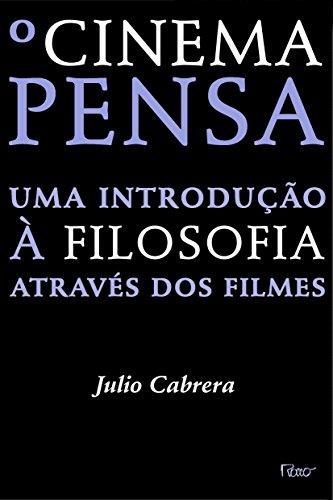 CINEMA PENSA, O, livro de CABRERA, JULIO